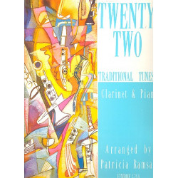 22 traditional Tunes : for clarinet and piano