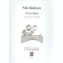 Rohwer, Nils: Trio-Mar für A-Marimbaphon (3 Spieler, 1 Instrument) Partitur und Stimmen