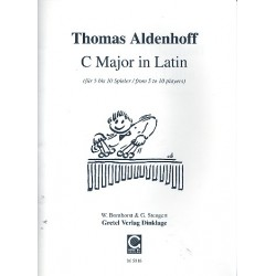 Aldenhoff, Thomas: C Major in Latin : f├╝r 5-10 Percussionisten Partitur und Stimmen