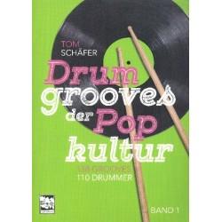 Schäfer, Tom: Drum Grooves der Popkultur Band 1: für Schlagzeug