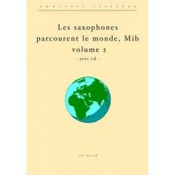 Séjourné, Emmanuel: Les saxophones parcourent le monde vol.2 (+CD): für Altsaxophon