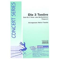 Die 3 Tenöre (Potpourri) : für 3 Tenorhörner (Baritonhörner) und Blasorchester Partitur und Stimmen