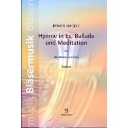 Nägele, Reiner: Hymne in Es, Ballade und Meditation : für Blechbläser-Ensemble Partitur