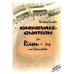 Leuscher, Rainhard: Karnevalsquatsch für Riesengeige und Salonorchester Partitur und Stimmen