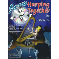 Rosetty: Jazzy Harping together (+CD) : for 2 harps (c- and b-instrument ad lib), score and parts