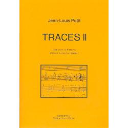 Petit, Jean-Louis: Traces II : für Klavier zu 6 Händen Spielpartitur