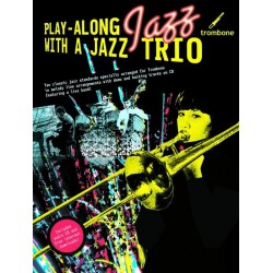 Playalong Jazz with a Jazz Trio (+CD) : for trombone full band score and parts downloadable