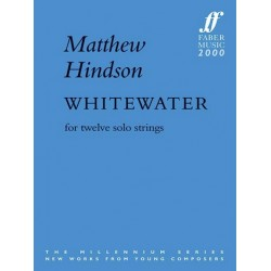 Hindson, Matthew: Whitewater : for 12 solo strings score