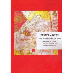 Gabrieli, Andrea: Ricercar del duodecima tuono : für 4 Violen Partitur und Stimmen