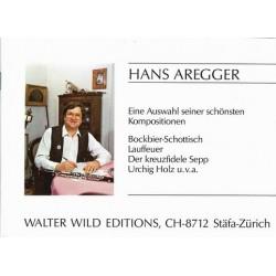 Aregger, Hans: Eine Auswahl der schönsten Kompositionen: für Klarinette (Saxophon)