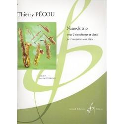 Pécou, Thierry: Nanook Trio : für 2 Saxophonisten (SA und ABar) und Klavier
