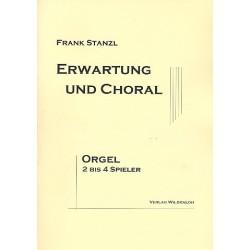 Stanzl, Frank: Erwartung und Choral : für 2-4 Organisten an 1-4 Orgeln (Harmonium) Spielpartitur