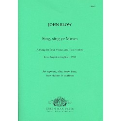 Blow, John: Sing sing ye Muses : for soli (SATB), 2 violins and bc score and parts