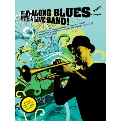 Playalong Blues with a Live Band (+CD) : for trumpet