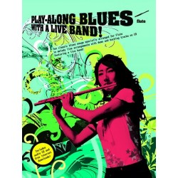 Playalong Blues with a Live Band (+CD) : for flute