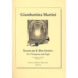 Martini, Giovanni Battista: Toccata per il Deo Gratias : f├╝r 3 Trompeten und Orgel Partitur und Stimmen