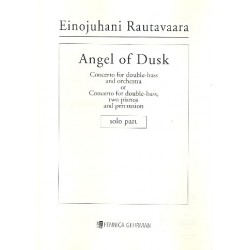 Rautavaara, Einojuhani: Angel of Dusk - Concerto : for double bass and orchestra double bass