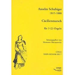Schubiger, P.Anselm: Cäcilienmarsch : für 2-3 Orgeln 3 Spielpartituren