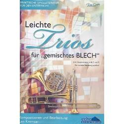 Leichte Trios für gemischtes Blech : für variables Blechbläser-Ensemble Partitur und Stimmen