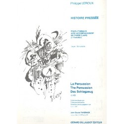 Leroux, Philippe: Histoire press├®e : pour 4 timbales et caisse claire (1 timbalier) 2 partitions