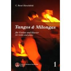 Hirschfeld, Casper René: Tangos und Milongas Band 1 : für Violine und Klavier