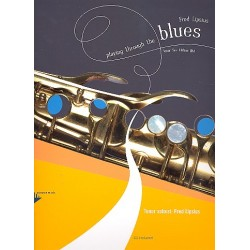Lipsius, Fred: Playing through the Blues (+CD) : for tenor saxophone