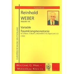 Weber, Reinhold: Variable Raumklangmonotonie WebWV49 : f├╝r 2 Fl├Âten, 3 Oboen, 2 Klarinetten und Fagott Partitur und Stimmen
