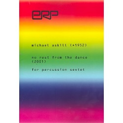 Askill, Michael: No Rest from the Dance : for percussion sextet score