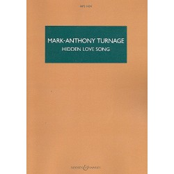 Turnage, Mark-Anthony: Hidden Love Song : for soprano saxophone and chamber orchestra study score