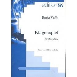 Yoffe, Boris: Klagenspiel : f├╝r Blockfl├Âte (Tenor und Subbass wechselnd)