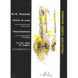 Fournier, Marie-H├®l├¿ne: Histoire de pulse (saxophone alto et percussion), Toises-entretoises (saxophone alto et trombone) et