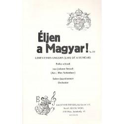 Strauß, Johann (Sohn): Eljen a magyar op.332 : für Salonorchester Direktion und Stimmen
