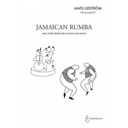 Lidström, Mats: Jamaica Rumba : for 2 cellos and piano parts