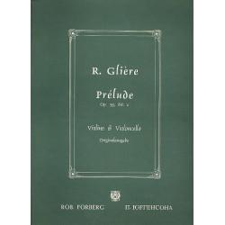 Glière, Reinhold: Prélude op.39,1 für Violine und Violoncello 2 Spielpartituren