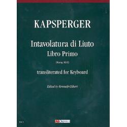 Kapsberger, Johann Hieronymus: Intavolatura di liuto vol.1 : for keyboard