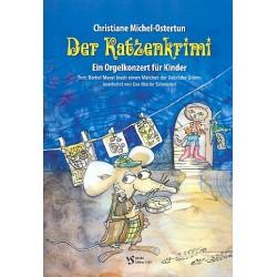 Michel-Ostertun, Christiane: Der Katzenkrimi : für Erzähler und Orgel Partitur mit Aufführungshinweisen