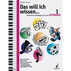 Swoboda, Maria: Das will ich wissen Band 1 : Musikalisches Grundwissen rund um das Keyboard