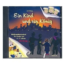 Führe, Ulrich (Uli): Ein Kind und ein König - Die Songs CD