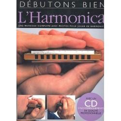 D├®butons bien l'harmonica (+CD) : une m├®thode complete avec photos pour jouer de harmonica