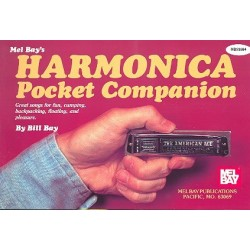 Bay, Bill: Harmonica Pocket Companion : great songs for fun, camping, backpacking, floating and pleasure