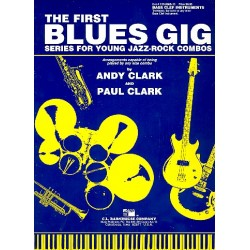 Clark, Paul (Jazz): The First Blues Gig : for bass clef instruments (trombone, baritone...) Series for young jazz-rock combos