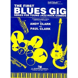 Clark, Paul (Jazz): The First Blues Gig : for bass and drums Series for young jazz-rock combos
