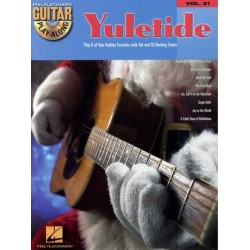 Yuletide (+CD) : guitar play-along vol.21 play 8 of your Holiday favorites with tablature and CD backing tracks
