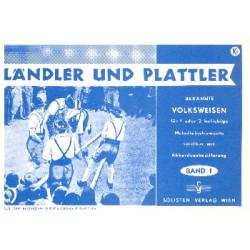 Ländler und Plattler Bd.1 : für 1-2 bel. Melodieinstrumente mit Akkordeonbez. 1.Stimme