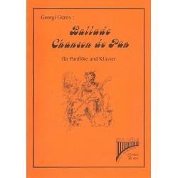 G├╝rov, Georgi: Ballade und Chanson de Pan (+CD) : f├╝r Panfl├Âte und Klavier