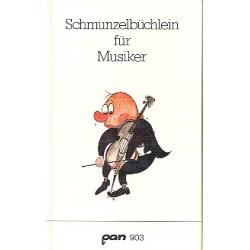 Keller-Loewy, Walter: Schmunzelbüchlein für Musiker