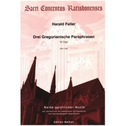 Feller, Harald: 3 Gregorianische Paraphrasen für Orgel