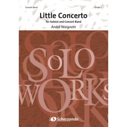 Waignein, André: Little Concerto : for soloist and concert band score+parts