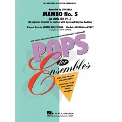 Prado, Damaso Perez: Mambo Nr.5 : für 4 Saxophone (Ensemble) (Klavier, Bass, Percussion ad lib) Partitur und Stimmen