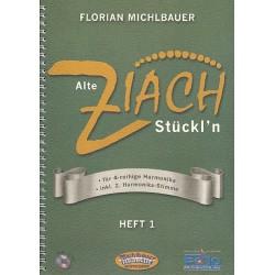 Alte Ziach St├╝ckl'n Band 1 (+CD) : f├╝r 1-2 Handharmonikas